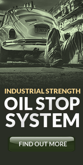 Industrial Strength Oil Stop System